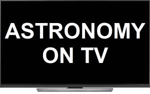 Astronomy on TV